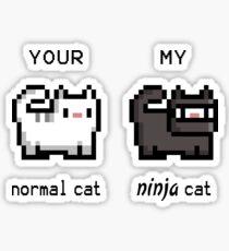 Your Normal Cat, My Ninja Cat Sticker