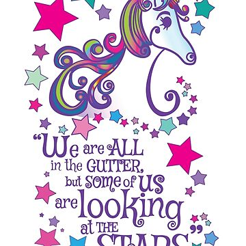 Unicorn Looking at the Stars Oscar Wilde Quote by vivacandita