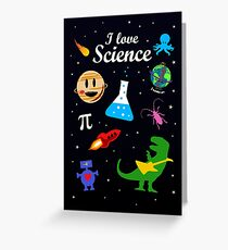 I Love Science Greeting Card