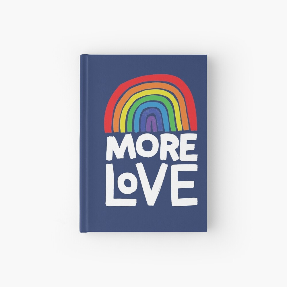 more love Hardcover Journal