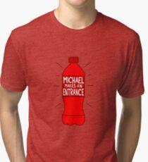 Michael Makes an Entrance Tri-blend T-Shirt