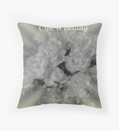 Our Wedding Throw Pillow