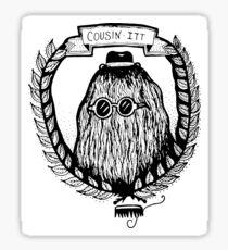 Hairy Cousin Sticker