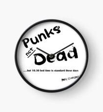 Punks Not Dead - But it has a Bedtime Clock