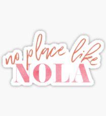 No Place like NOLA Sticker