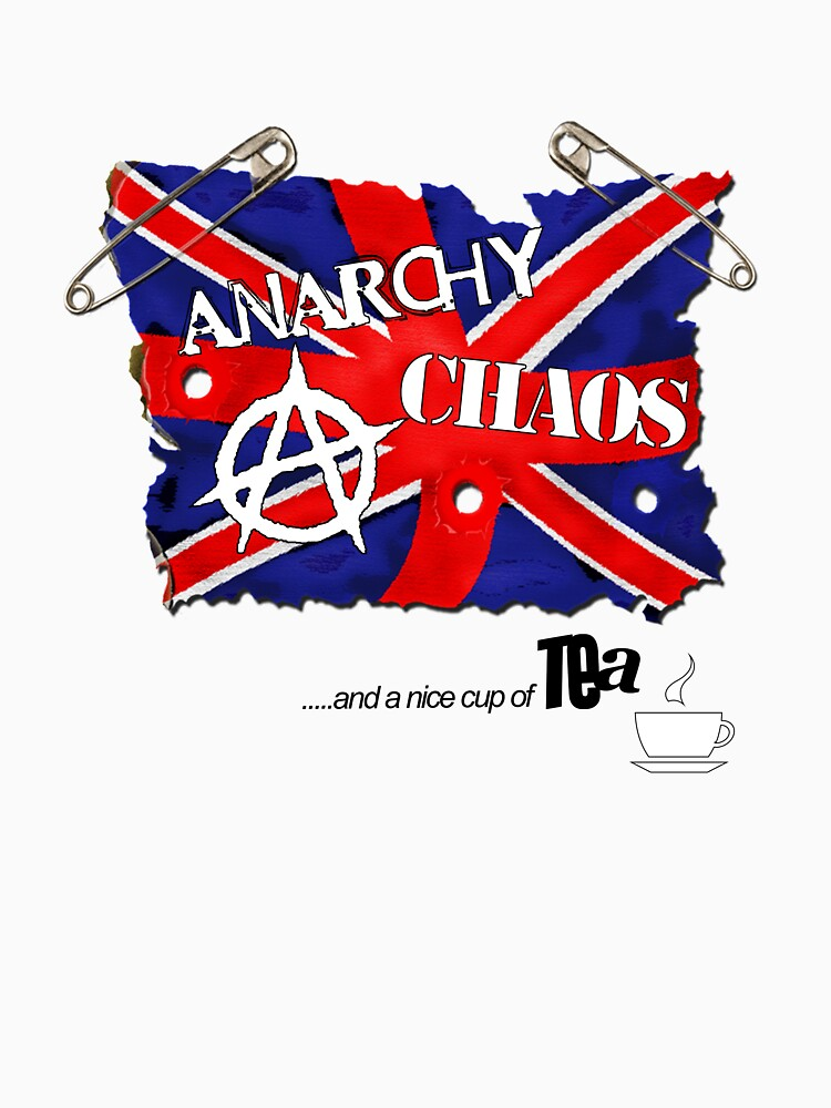 Anarchy, Chaos and Tea by PunkGrandad