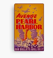 Avenge Pearl Harbor WW2 Canvas Print