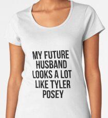 My future husband... Tyler Posey Women's Premium T-Shirt