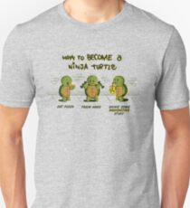 Become a Ninja Turtle T-Shirt