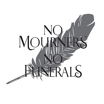 No Mourners, No Funerals by HaLucyNation