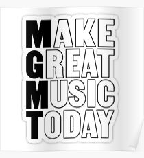 MGMT: Make great music today Poster
