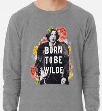 geboren, um wild zu sein Leichter Pullover