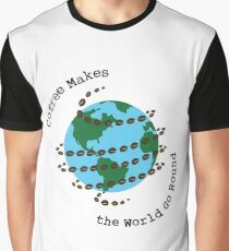 Coffee Makes the World go Round Graphic T-Shirt