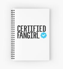 Certified Fangirl Spiral Notebook