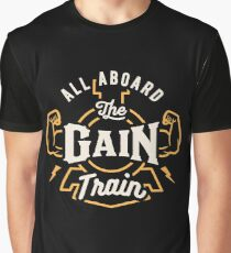 All Aboard The Gain Train Graphic T-Shirt
