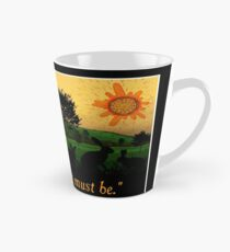 What Is, Is What Must Be Tall Mug