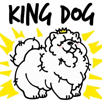 King Dog by bailey1rox