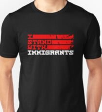 I STAND With Immigrants Unisex T-Shirt