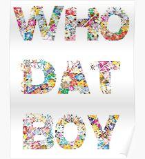 Yo, who dat boy?  Poster