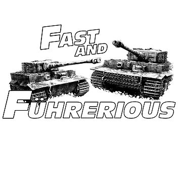 Fast and Führerious by Holdfabor
