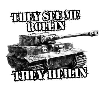 They see rollin they heilin by Holdfabor