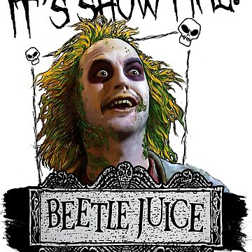 Beetlejuice - It's Showtime by Holdfabor