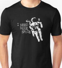 Camiseta unisex Necesito más astronauta espacial