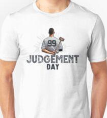 Judgement Day Shirt , Judge 99  is coming Shirt New york Baseball - i'm a Big Fan !  T-Shirt