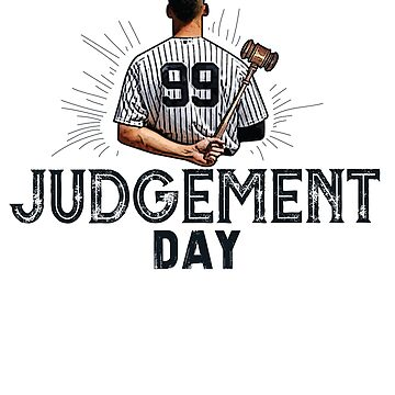 Judgement Day Shirt , Judge 99  is coming Shirt New york Baseball - i'm a Big Fan !  by MeriemStore