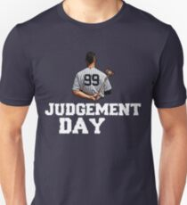 Judgement Day Shirt , Judge 99  is coming Shirt New york Baseball - I'm a Big Fan !  Unisex T-Shirt