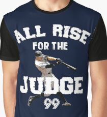 ALL RISE For The Judge 99  - I'm a Big Fan ! Graphic T-Shirt