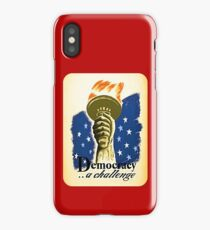 Vintage Democracy A Challenge Liberty Torch and Flame iPhone Case/Skin