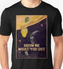 SHOW ME WHAT YOU GOT - vintage poster T-Shirt