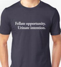 fellate opportunity. urinate intention. [inspirobot AI series] T-Shirt