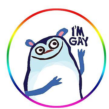 I'm Gay by fishcakes