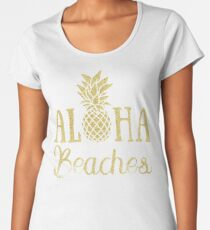 Aloha Beaches Pineapple Hawaii T-Shirt Women's Premium T-Shirt