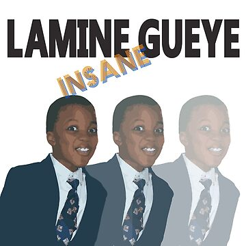 """LAMINE GUEYE"" INSANE by mygueyemomo"