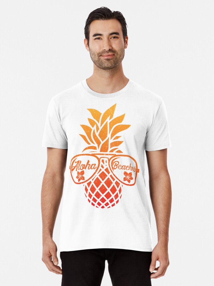 8c5066de5 Pineapple Aloha Beaches Hawaii - Hawaiian Summer T-shirt Premium T-Shirt