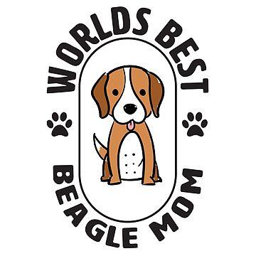 Beagle Dog Mom Design - Worlds Best Beagle Mom by kudostees