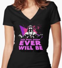 THE BEST THERE EVER WILL BE Women's Fitted V-Neck T-Shirt