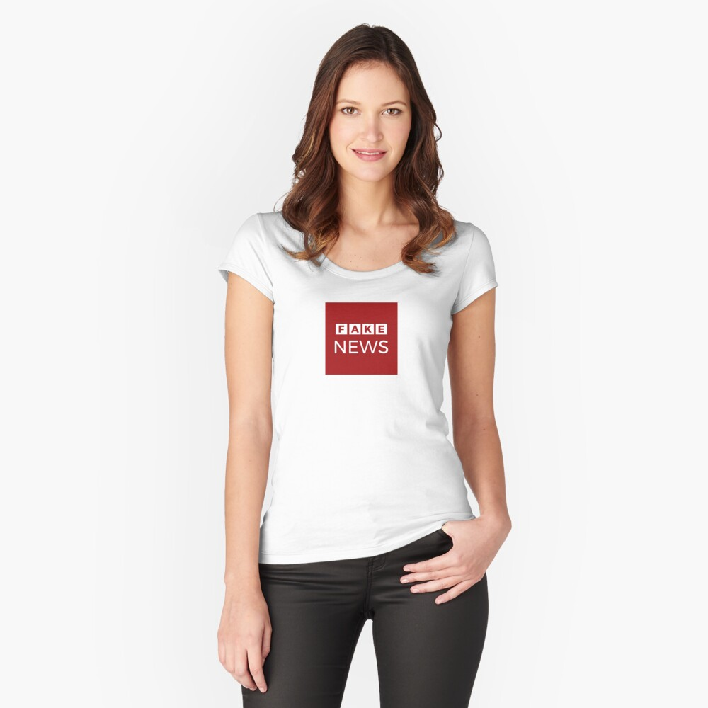 Fake News  Women's Fitted Scoop T-Shirt Front