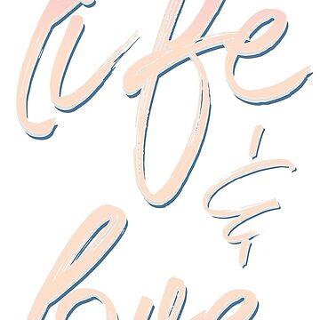 Life & Love by padaleckhi