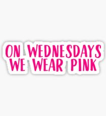 On Wednesdays We Wear Pink - Mean Girls Sticker