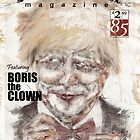 BORIS the CLOWN - Freak Show Magazine by Ben Jones