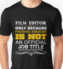 FILM EDITOR LATEST DESIGN 2017 T-Shirt