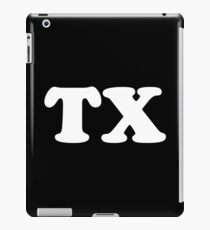 TX  iPad Case/Skin