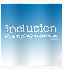 Inclusion..it's everybody's classroom. Poster