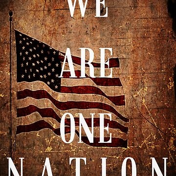 We Are One Nation : 4th Of July by AngTeeTeeKo