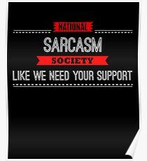 National Sarcasm Society - Funny Saying  Poster