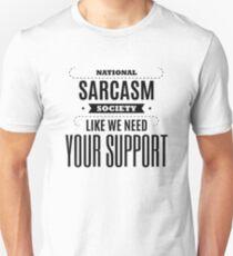 National Sarcasm Society - Funny Saying  T-Shirt